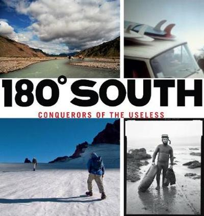 180 Degrees South - Yvon Chouinard